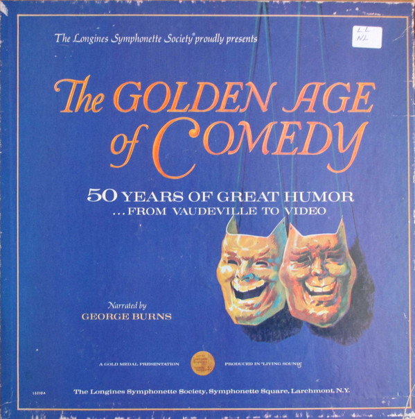 The Golden Age of Comedy: 50 Years of Great Humor